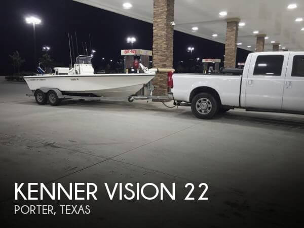 Kenner vision 22 for sale in porter tx for 32 000 pop for Stock fish for sale texas