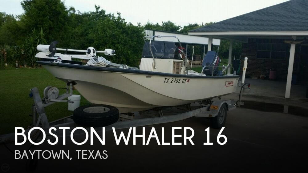 Used Boston Whaler Boats For Sale in Texas by owner   1987 Boston Whaler 16