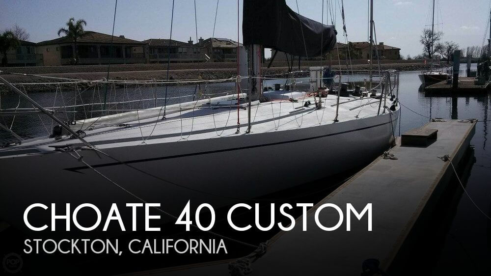 Used Boats For Sale in Merced, California by owner | 1980 Choate 40