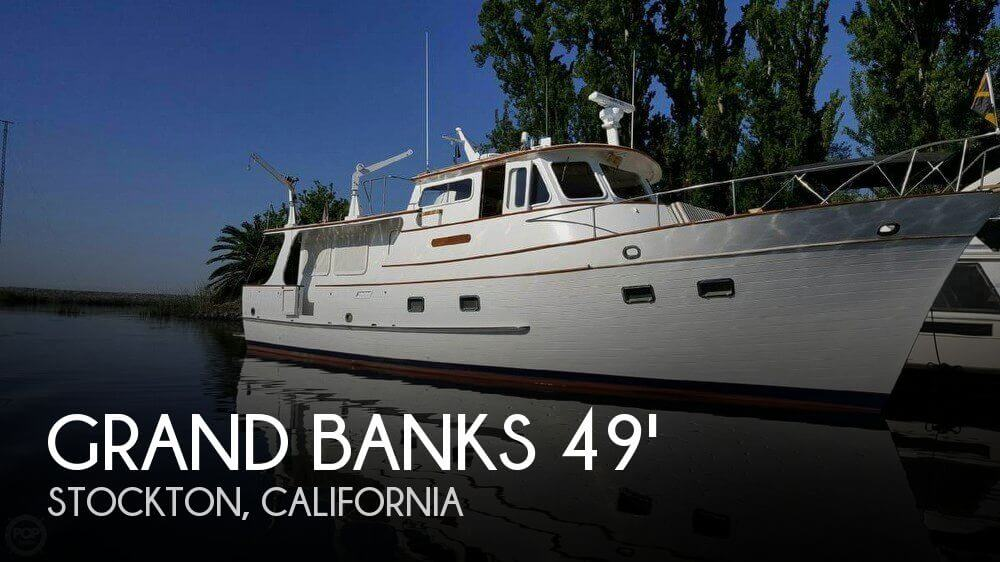 Used Boats For Sale in San Jose, California by owner | 1973 Grand Banks 49