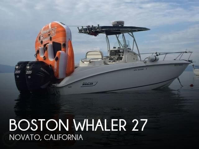 Used Boats For Sale in Santa Rosa, California by owner | 2005 Boston Whaler 27