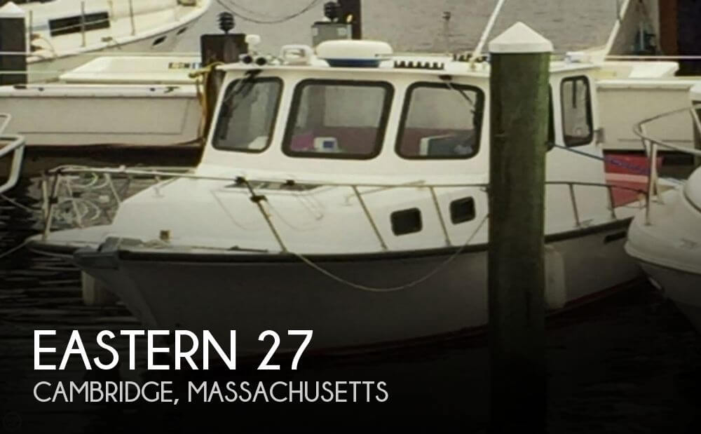 Used Eastern Boats For Sale by owner | 2007 Eastern 27