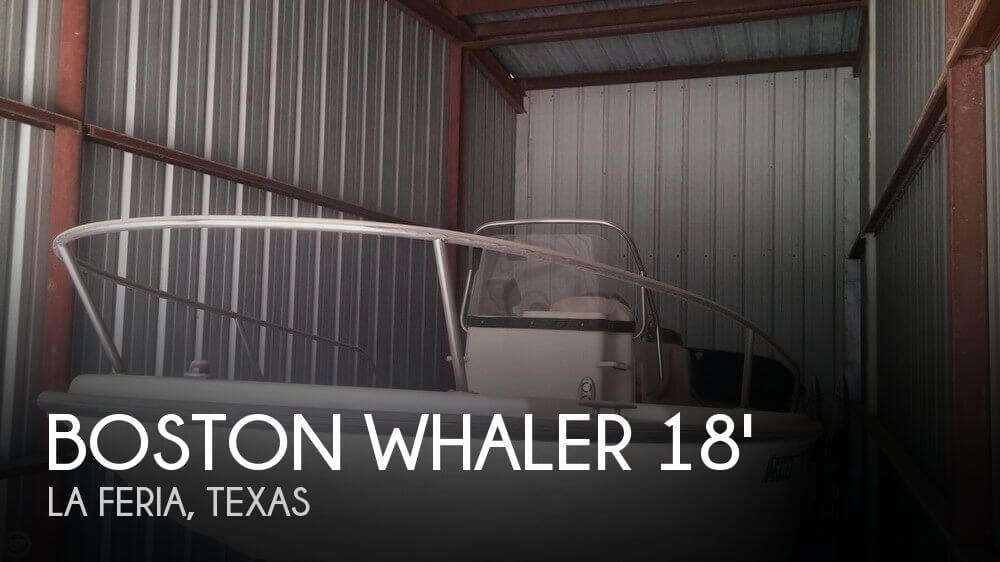 Used Boston Whaler Boats For Sale in Texas by owner | 2004 Boston Whaler 18