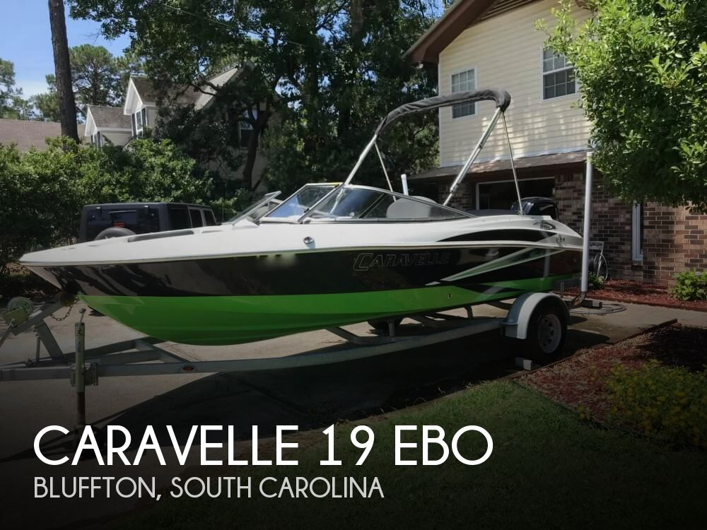 2015 Caravelle boat for sale, model of the boat is 19 EBo & Image # 1 of 41