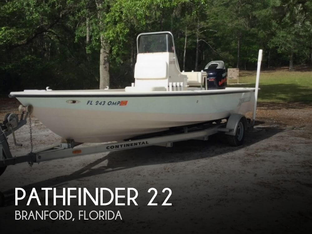 Used Pathfinder Boats For Sale by owner | 2004 Pathfinder 22