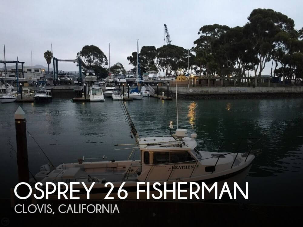 Used Boats For Sale in Merced, California by owner | 1997 Osprey 26