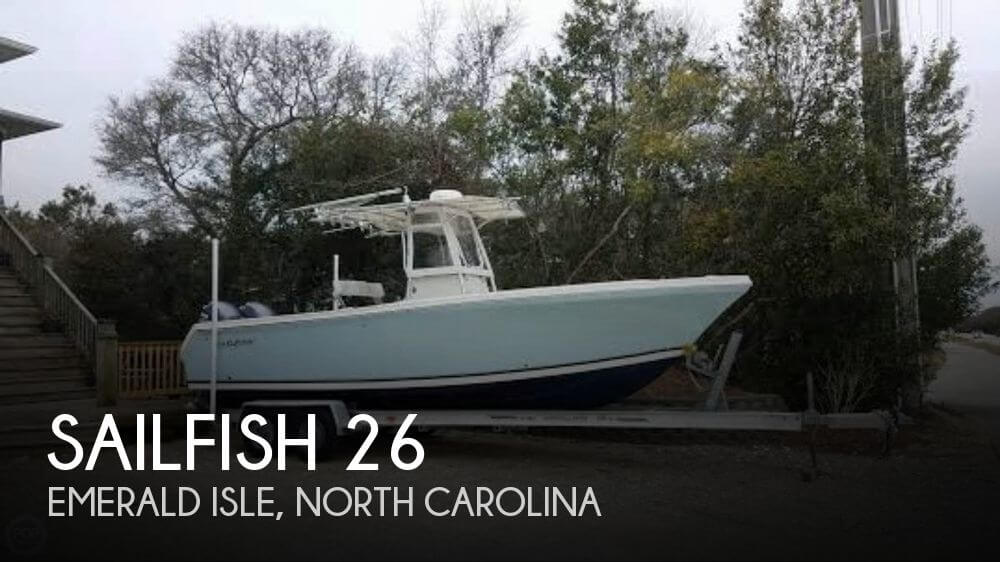 Used Sailfish Boats For Sale by owner | 2005 Sailfish 26