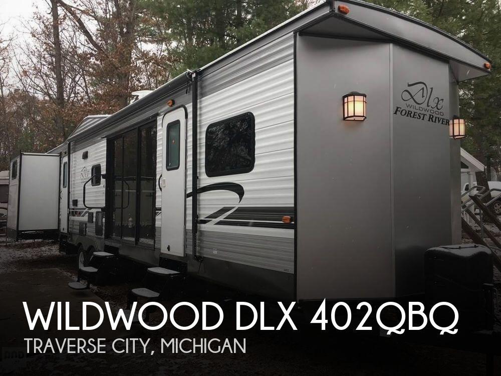 2018 Forest River Wildwood DLX 402QBQ