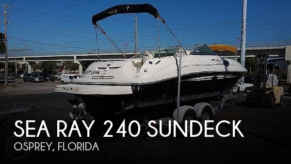 Used Sea Ray 240 sundeck Boats For Sale by owner | 2007 Sea Ray 240 Sundeck