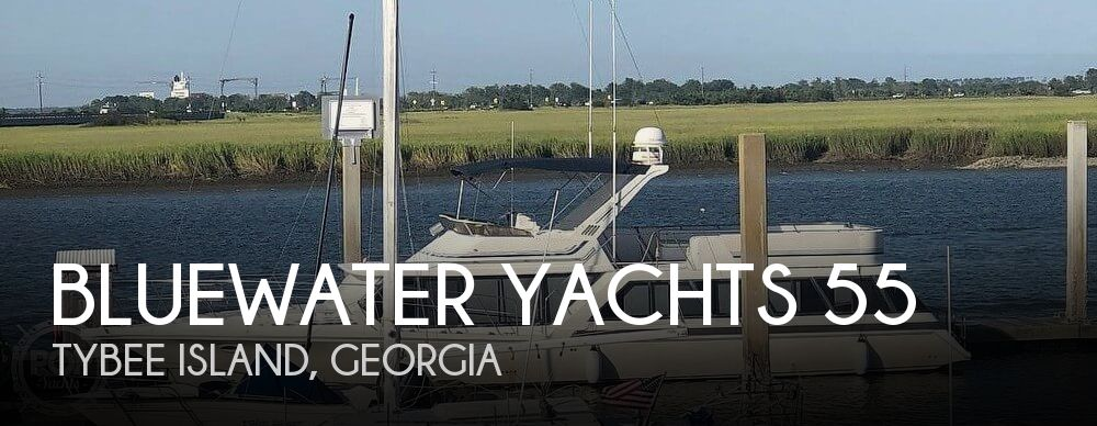 Used Boats For Sale in Savannah, Georgia by owner | 1989 Bluewater Yachts Coastal Cruiser 55