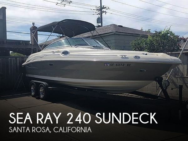 Used Sea Ray Boats For Sale in California by owner | 2006 Sea Ray 240 Sundeck
