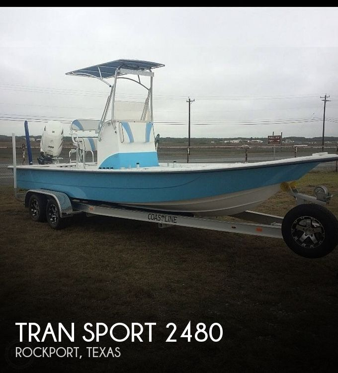 Used Boats For Sale in Corpus Christi, Texas by owner | 2017 Tran Sport 2480 XLR 8