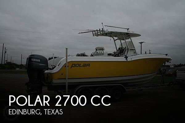 Used Boats For Sale in Brownsville, Texas by owner | 2006 Polar 275 CC