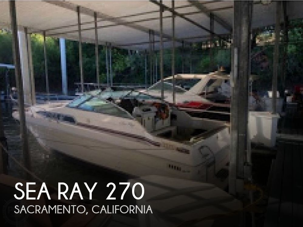Used Sea Ray Boats For Sale in Sacramento, California by owner | 1987 Sea Ray 270