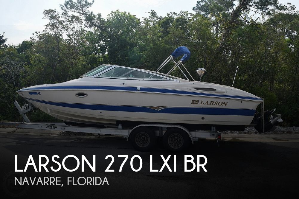 2003 Larson boat for sale, model of the boat is 270 LXI BR & Image # 1 of 40